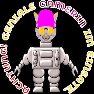 ACHTUNG GENIALE GAMERIN IM EINSATZ KATZEN ROBOTOR