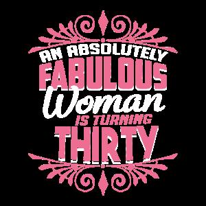 30 Geburtstag Frauen fabelhaft