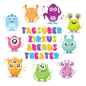 Tagsüber Zirkus Abends Theater mit allen Monstern