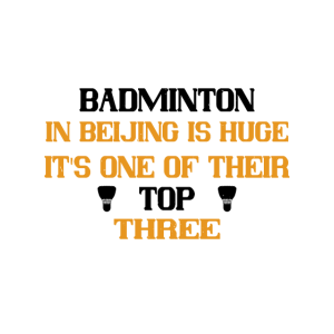 Badminton in Peking ist riesig - es ist eine der d