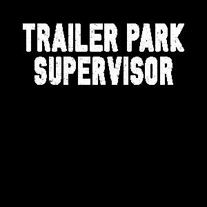 Trailer Park Supervisor Wohnwagen Park Wohnmobil