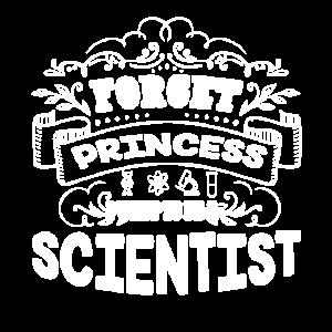 Wissenschaftler Vergiss Prinzessin Sei ein Wissenschaftler