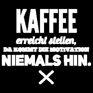 Kaffee Motivation Koffein Arbeit Beruf Karriere