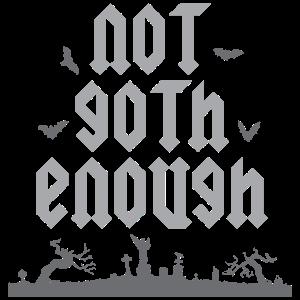 NOT GOTH ENOUG - Gothic