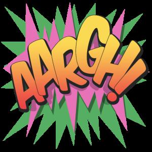 Aargh! - Pop Art, Comic-Stil, Text Burst.