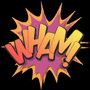 Wham! - Pop Art, Comic-Stil, Text Burst.