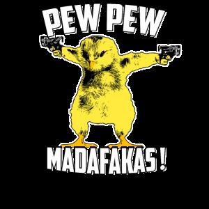 Pew Pew Madafakas Crazy Chick