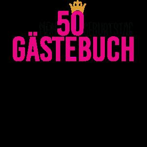 50 Gästebuch Shirt für Geburtstag