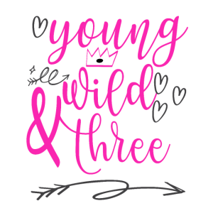 Geburtstag young wild & three