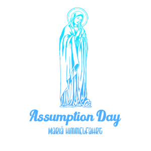 Assumption Day Mariae Himmelfahrt