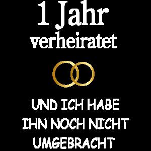 Hochzeitstag Jahrestag 1 Jahr Geschenk Frau Lustig