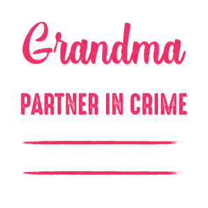 They Call Me Grandma Because Partner In Crime