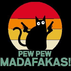 Pew Pew Madafakas Katze cat vintage meme lustig