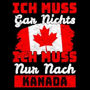 Ich Muss Gar Nix - Ich Muss Nur Nach Kanada