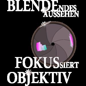 Fotograf - Tshirt mit Spruch über Blende, Fokus.