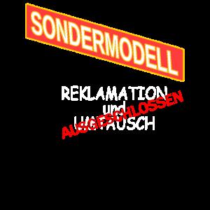 Sondermodell kein Umtausch