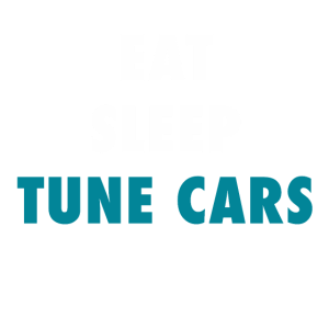 Eat Sleep Tune Cars Repeat
