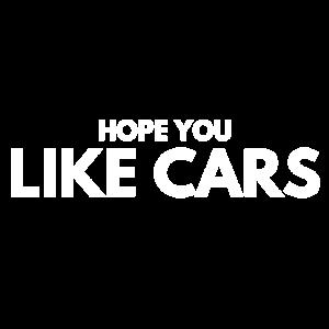 Hope you like cars geschenk