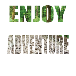 Enjoy Adventure Wandern Berge Wald Geschenkidee