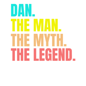 Mens Dan- The Man The Myth The Legend Personalized