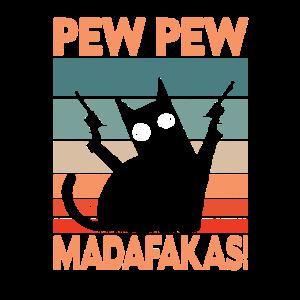 Katze Pew Pew Madafakas Vintage funny Cat