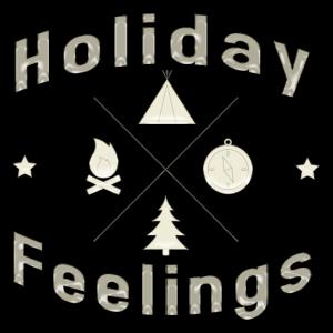 Holiday Feelings Urlaub Camping Geschenk