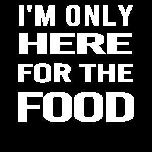 Ich bin nur hier für das Essen