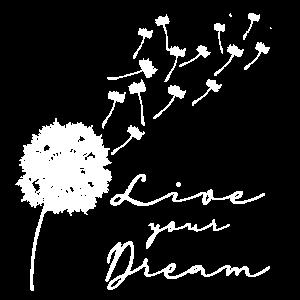 Live your Dream Pusteblume Löwenzahn Leichtigkeit