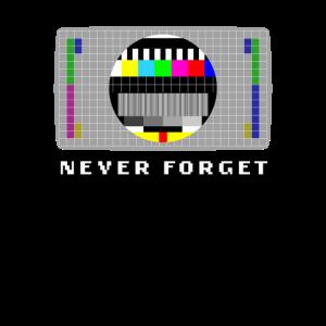 Testbild 80er 90er Never Forget Retro Nostalgie
