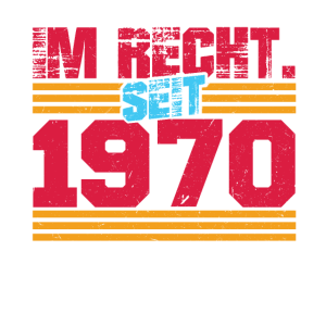 50. Geburtstag Retro Im Recht Seit November 1970