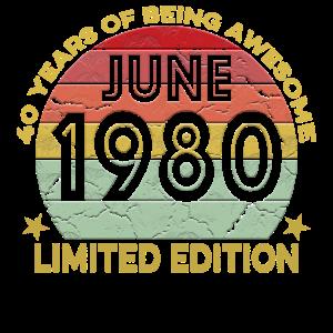 40 Jahre großartig Juni 1980 Limited