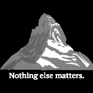 Matterhorn - Nothing else matters