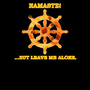 Namste But Leave Me Alone Dharma Rad