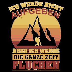 Lustiges Wanderer Bergsteiger Geschenk Shirt