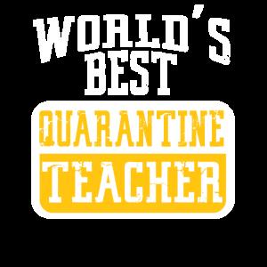 World Best Quarantine Teacher School Funny Teacher