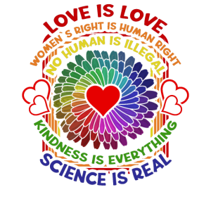 Love is love Womens Right Is Human Right No Human