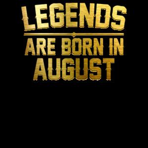 Legenden werden im August geboren
