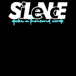 Die Stille spricht 1000 Wörter