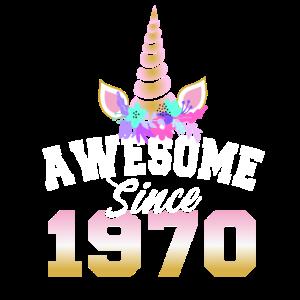 Awesome since 1970 50ter 50. Geburtstag Frauen