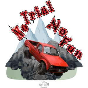 Hilux No Trial No Fun