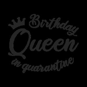 Geburtstagskönigin in Quarantäne