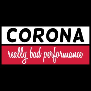 corona bad performance covid virus impfung Leugner