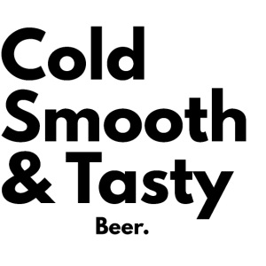 Cold, Smooth & Tasty. Beer.