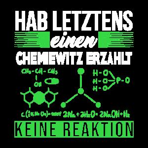Chemiewitz erzählt Keine Reaktion Chemiker Witz