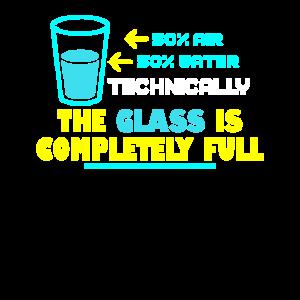 Technisch ist das Glas komplett voll