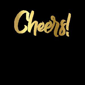 Cheers in goldenen Buchstaben englisches cheers!