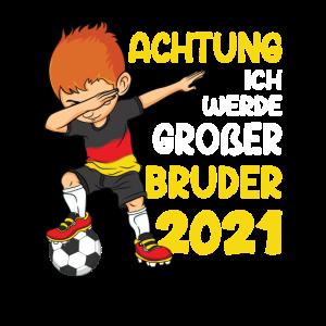 Achtung ich werde großer Bruder 2021 Fußball