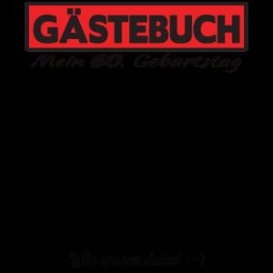 60. Geburtstag Gästebuch Geschenk Gästeliste