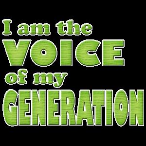 Ich bin die Stimme meiner Generation
