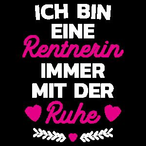 Rente - Rentnerin - Ruhestand - Spruch - Geschenk